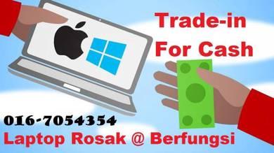 Trade in Laptop Berfungsi/Rosak dgn Harga Tinggi