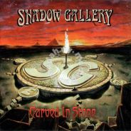 Cd SHADOW GALLERY Carved In Stone