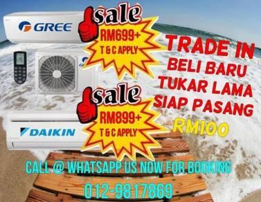 GREE & DAIKIN 1.0HP Special Price Mont Kiara