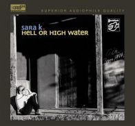 Sara K Hell Or High Water XRCD24