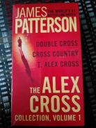 The Alex Cross Collection, Volume 1 by James Patte