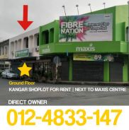 Ground Floor Shoplot For Rent - Kangar City | Next To Maxis Centre