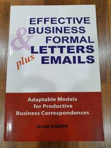 Effective Business and Formal Letters Plus Emails