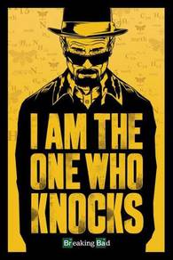 Poster Breaking Bad (I Am The One Who Knocks)N 1