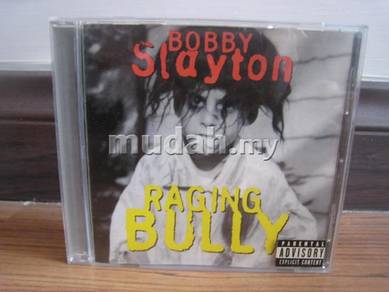 CD Bobby Slayton - Raging Bully