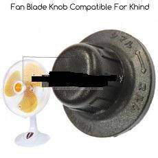FAN BLADE KNOB Compatible for KHIND fan use -New