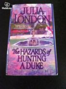 The Hazards of Hunting A Duke, Julia London