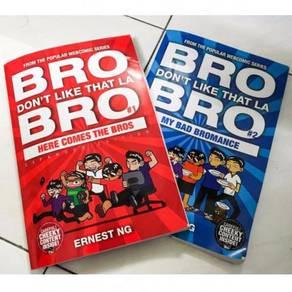 Bro Don't Like That La ,BRO All series