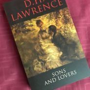 Sons and Lovers by D.H Lawrence