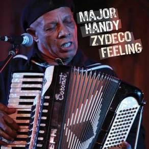 Major Handy - Zydeco Feeling