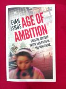 Age of Ambition, Evan Osnos