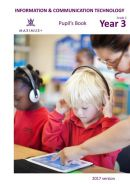 ICT Pupils Book Year 3/Grade 2 [printed, digital]