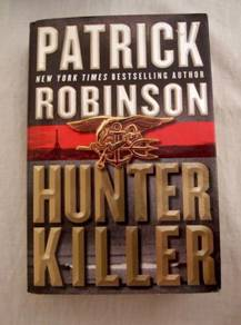 Hunter Killer - Patrick Robinson