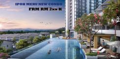 Ipoh meru NEW LAUNCH CONDO (RM 1K BE OWNER)