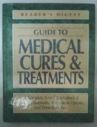 Reader's Digest Guide To Medical Cures & Treatment