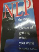 NLP the new art and science of getting what you wa