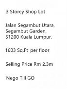 3 Storaay Shop Lot at Segambut For Sales