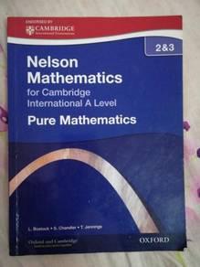 Nelson Mathematics Pure Mathematics 2&3 A2 Level