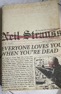 Everyone loves you when you re dead