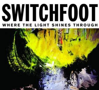 IMPORTED CD SWITCHFOOT Where The Light Shines