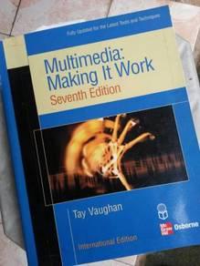 Multimedia : Making It work