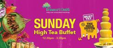 Sunday High Tea Buffet | Sunway Resort Hotel for 2