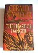 The Heart of Danger - Gerald Seymour