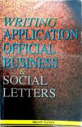 Writing Application Official Business & Social Let