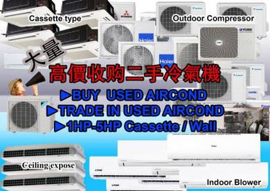 Buy/Trade In Used Aircond 1HP-5HP Wall/Cassette
