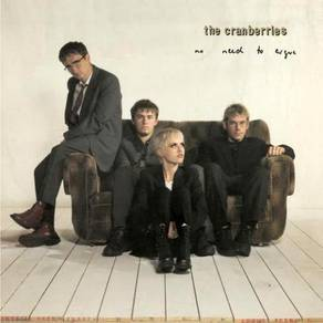 The Cranberries No Need To Argue 180g LP