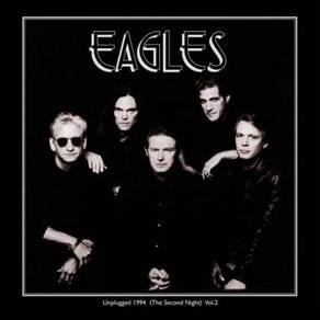 The Eagles Unplugged 1994 Vol.2