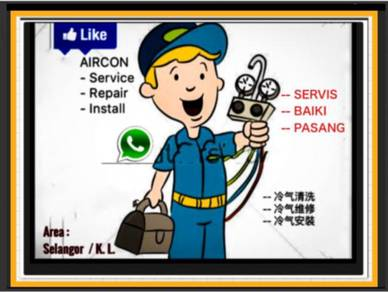 Aircond pro / AIRCON SEL & KL- Cheras & sekitar