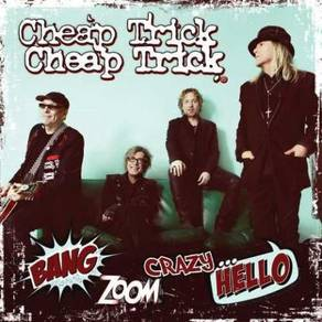 Cheap Trick Bang Zoom Crazy.Hello LP