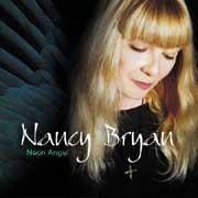 NANCY BRYAN NEON ANGEL 180g 45rpm 2LP