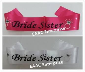 Team Bride Sister Bride Maid Selempang Sash