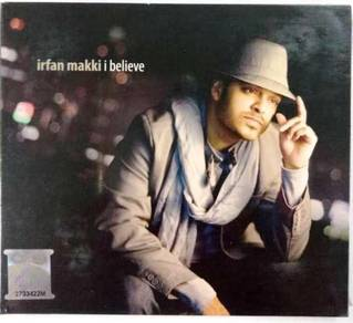 CD Irfan Makki I Believe