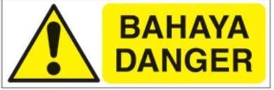 Outdoor Safety Sign BAHAYA AWAS