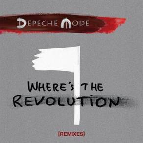Depeche Mode Where's The Revolution (Remixes) 2LP