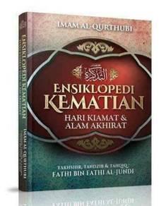 Ensiklopedia Kematian, Hari Kiamat & Alam Akhirat