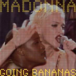 Madonna Going Bananas Numbered Limited Edition 180