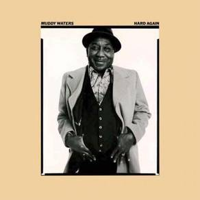 Muddy Waters Hard Again 180g LP