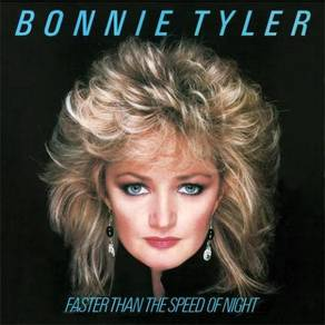 Bonnie Tyler Faster Than the Speed of Night 180g