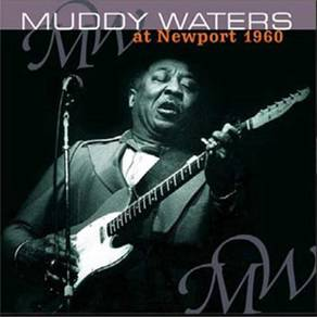 Muddy Waters Muddy Waters At Newport 1960 DMM 180g