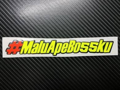 Stiker # Malu Ape Bossku