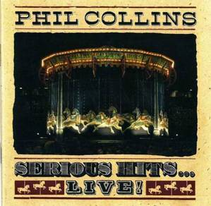 CD Cover - PHIL COLLINS - Serious Hits.Live [90]