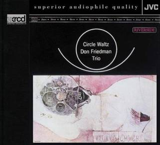 The Don Friedman Trio Circle Waltz XRCD2