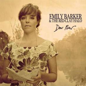 Emily Barker & The Red Clay Halo Dear River 180g I