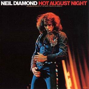 Neil Diamond Hot August Night 180g 2LP