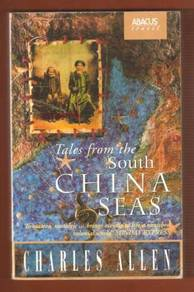Tales From The South China Seas - Charles Allen