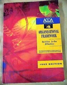ACCA Textbooks Paper 4 Organisational Framework